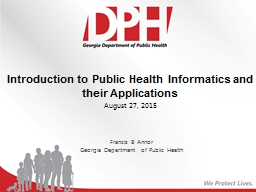 Introduction to Public Health Informatics and their Applications