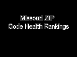 Missouri ZIP Code Health Rankings