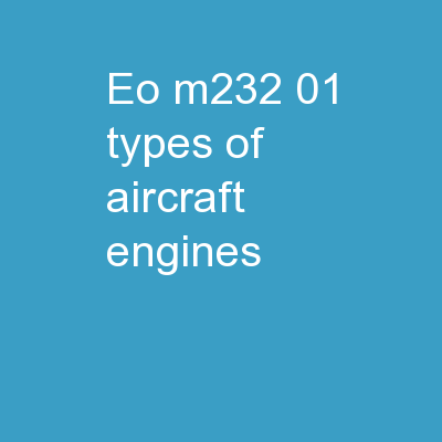 EO M232.01 Types of Aircraft Engines