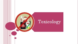 What is toxicology? Toxicology is the study of how natural and man made poisons cause undesirable e