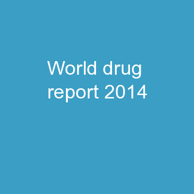 World Drug Report 2014 –