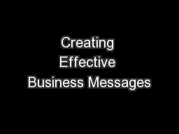 Creating Effective Business Messages