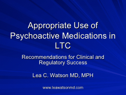 Appropriate Use of Psychoactive Medications in LTC