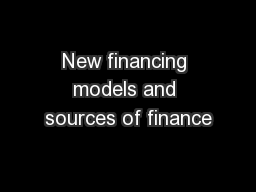 New financing models and sources of finance