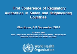 First Conference of Regulatory Authorities in Sudan and Neighbouring Countries PowerPoint PPT Presentation
