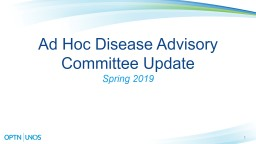 1 Ad Hoc Disease Advisory Committee Update PowerPoint PPT Presentation