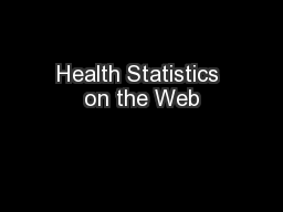Health Statistics on the Web