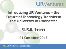 Introducing UR Ventures – the Future of Technology Transfer at the University of Rochester