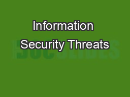 Information Security Threats PowerPoint PPT Presentation