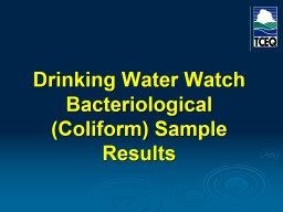 Drinking Water Watch Bacteriological (Coliform) Sample Results