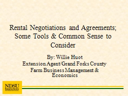Rental Negotiations and Agreements; Some Tools & Common Sense to Consider