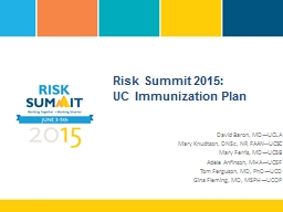 Risk Summit 2015: UC Immunization Plan