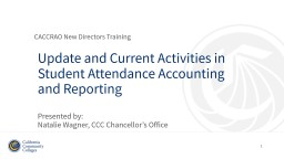 Update and Current Activities in Student Attendance Accounting and Reporting