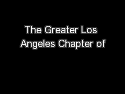 The Greater Los Angeles Chapter of