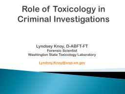 Role of Toxicology in Criminal Investigations