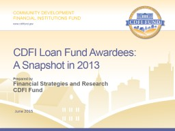 CDFI Loan Fund Awardees: