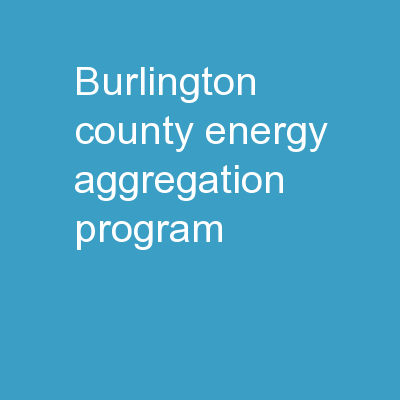 Burlington County Energy Aggregation Program