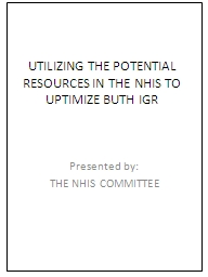 UTILIZING THE POTENTIAL RESOURCES IN THE NHIS TO UPTIMIZE BUTH IGR
