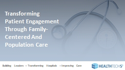 Transforming Patient Engagement Through Family-Centered And Population Care