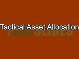 Tactical Asset Allocation PowerPoint PPT Presentation