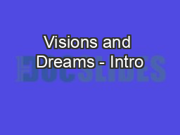 Visions and Dreams - Intro