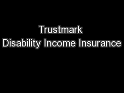Trustmark Disability Income Insurance