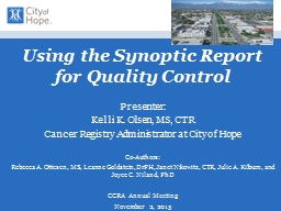 Using the Synoptic Report for Quality Control