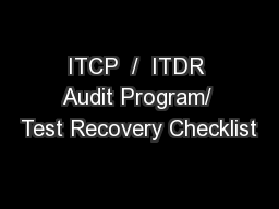ITCP  /  ITDR Audit Program/ Test Recovery Checklist