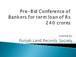 Pre-Bid Conference of Bankers for term loan of Rs 240