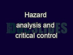 Hazard analysis and critical control