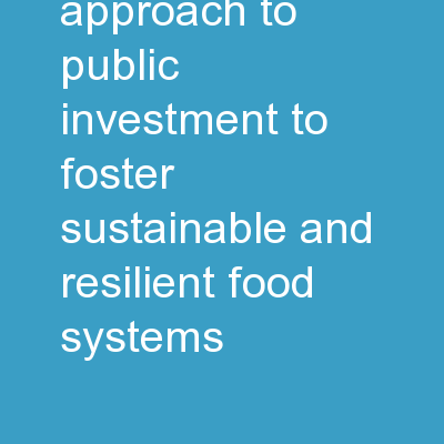 ACDI/VOCA A  New Approach to Public Investment to Foster Sustainable and Resilient Food Systems