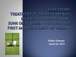 Case Study: Treatment of Travel Expenses by Golf Course Patrons: