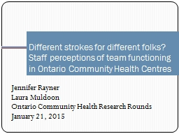 Different strokes for different folks? Staff perceptions of team functioning in Ontario Community H