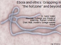Ebola and ethics: Grappling in �the hot zone� and beyond
