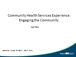 Community Health Services Experience: