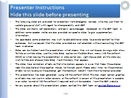 Presenter Instructions Hide this slide before presenting