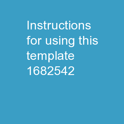Instructions for Using This Template: