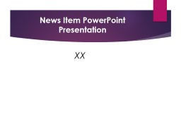 News Item PowerPoint Presentation