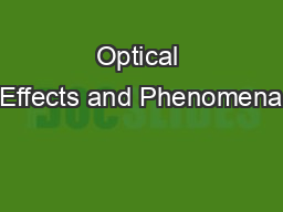 Optical Effects and Phenomena