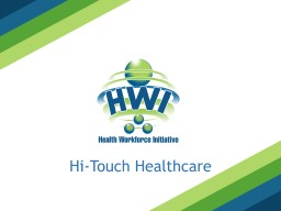 Hi-Touch Healthcare LEADERSHIP MANAGEMENT SKILLS