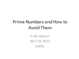 Prime Numbers and How to Avoid Them