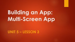 Building  an App: Multi-Screen App