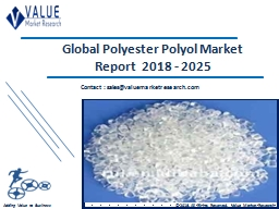 Polyester Polyol Market Size, Share & Industry Forecast Research Report, 2025