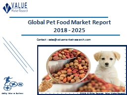 Pet Food Market Size, Share & Industry Forecast Research Report, 2025