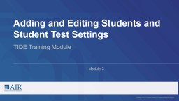 Adding and Editing Students and Student Test Settings PowerPoint PPT Presentation