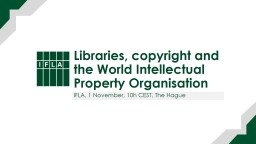 Libraries, copyright and the World Intellectual Property Organisation