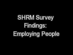 SHRM Survey Findings: Employing People