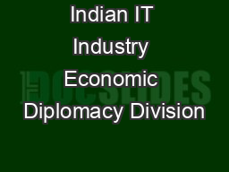 Indian IT Industry Economic Diplomacy Division