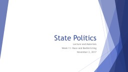 State Politics Lecture and Materials
