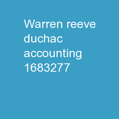 Warren Reeve Duchac Accounting